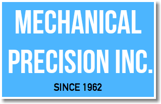 MECHANICAL PRECISION inc. SINCE 1962